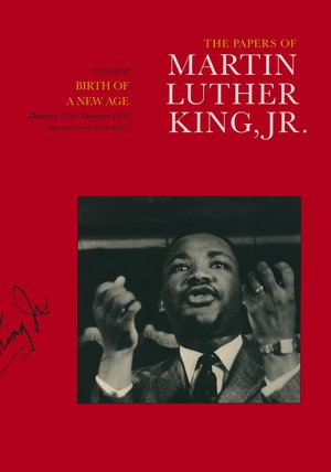 The Papers of Martin Luther King, Jr., Volume III by Martin Luther King Jr., Clayborne Carson, Stewart Burns, Susan Carson