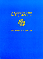 A Reference Guide for English Studies by Michael J. Marcuse