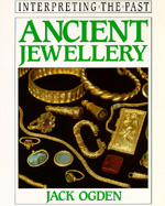 Ancient Jewellery by Jack Ogden
