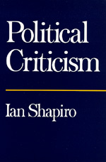 Political Criticism by Ian Shapiro