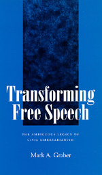 Transforming Free Speech by Mark A. Graber