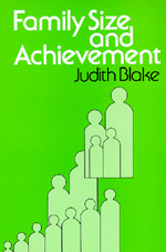 Family Size and Achievement by Judith Blake