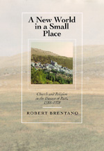 A New World in a Small Place by Robert Brentano