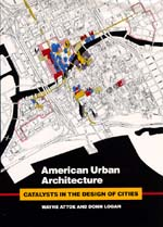 American Urban Architecture by Wayne Attoe, Donn Logan
