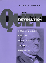 The Quiet Revolution by Alan J. Rocke