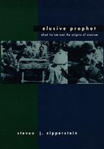 Elusive Prophet by Steven J. Zipperstein