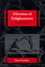 Dilemmas of Enlightenment by Oscar Kenshur