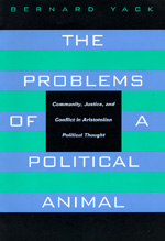 The Problems of a Political Animal by Bernard Yack
