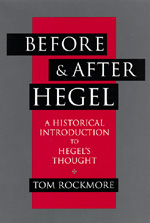 Before and After Hegel by Tom Rockmore