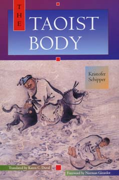 The Taoist Body by Kristofer Schipper
