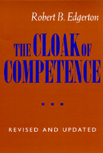 The Cloak of Competence, Revised and Updated edition by Robert B. Edgerton