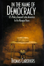 In the Name of Democracy by Thomas Carothers