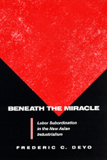 Beneath the Miracle by Frederic C. Deyo