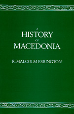 A History of Macedonia by R. Malcolm Errington