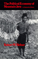 The Political Economy of Mountain Java by Robert W. Hefner
