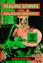 Healing Sounds from the Malaysian Rainforest by Marina Roseman