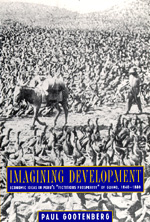 Imagining Development by Paul Gootenberg