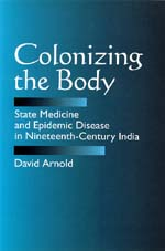 Colonizing the Body by David Arnold
