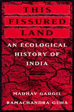 This Fissured Land by Madhav Gadgil, Ramachandra Guha