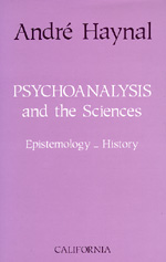 Psychoanalysis and the Sciences by André Haynal