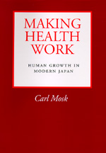 Making Health Work by Carl Mosk