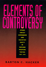 Elements of Controversy by Barton C. Hacker