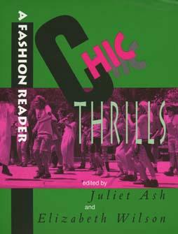 Chic Thrills by Juliet Ash, Elizabeth Wilson
