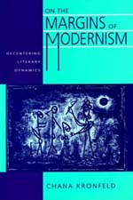 On the Margins of Modernism by Chana Kronfeld