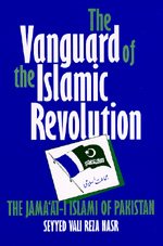 The Vanguard of the Islamic Revolution by Seyyed Vali Reza Nasr