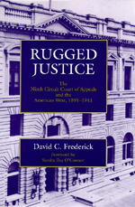 Rugged Justice by David C. Frederick