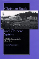 Christian Souls and Chinese Spirits by Nicole Constable