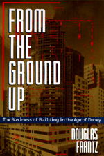 From the Ground Up by Douglas Frantz