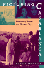 Picturing Casablanca by Susan Ossman