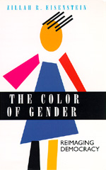 The Color of Gender by Zillah R. Eisenstein