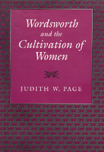 Wordsworth and the Cultivation of Women by Judith W. Page