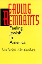 Saving Remnants by Sara Bershtel, Allen Graubard