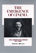 The Emergence of Cinema by Charles Musser