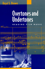Overtones and Undertones by Royal S. Brown