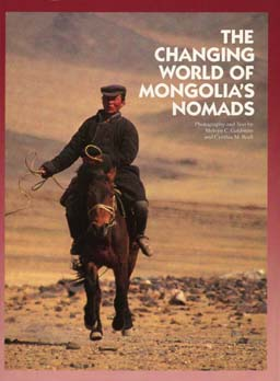 The Changing World of Mongolia's Nomads by Melvyn C. Goldstein, Cynthia M. Beall