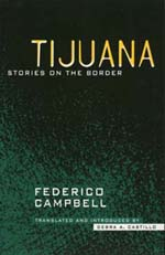 Tijuana by Federico Campbell