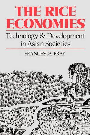 The Rice Economies by Francesca Bray