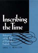 Inscribing the Time by Eric S. Mallin