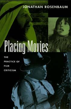 Placing Movies by Jonathan Rosenbaum