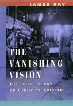 The Vanishing Vision by James Day
