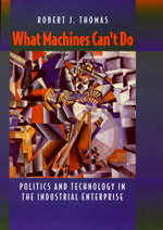 What Machines Can't Do by Robert J. Thomas
