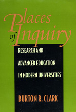Places of Inquiry by Burton R. Clark