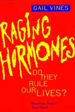 Raging Hormones by Gail Vines