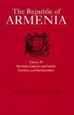 The Republic of Armenia, Vol. IV by Richard G. Hovannisian
