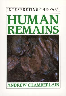 Human Remains by Andrew Chamberlain