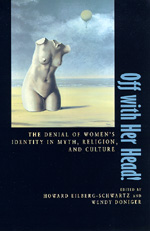 Off with Her Head! by Howard Eilberg-Schwartz, Wendy Doniger
